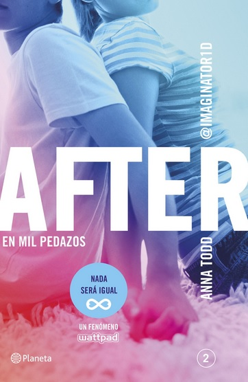 Reseña: AFTER 2, en mil pedazos; de Anna Todd